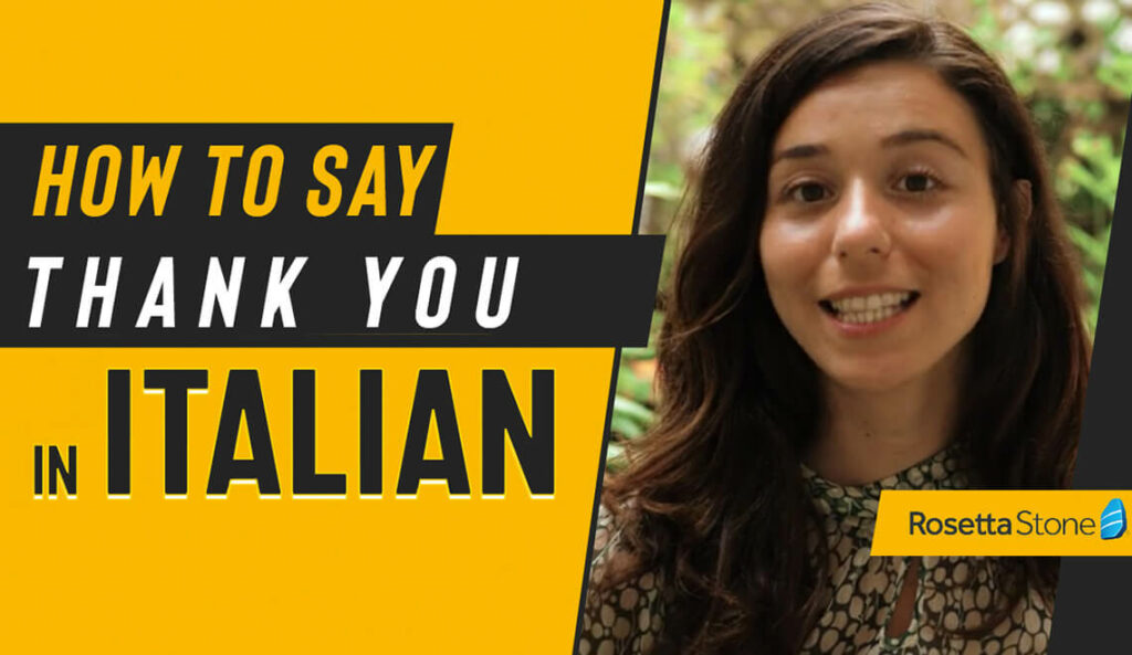 How to say Thank you in Italian